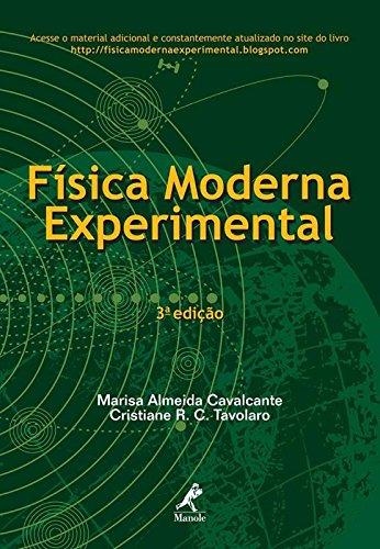Física Moderna Experimental , livro de Cavalcante, Marisa Almeida / Tavolaro, Cristiane R. C.