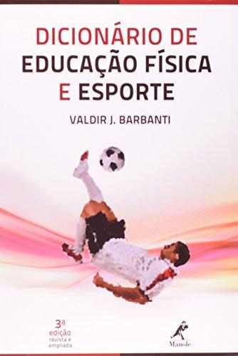Dicionário de Educação Física e Esporte , livro de Barbanti, Valdir J.