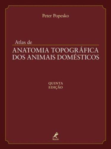 Atlas de anatomia topográfica dos animais domésticos , livro de Popesko, Peter