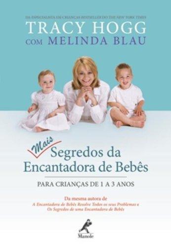 Mais Segredos da Encantadora de Bebês - Para Crianças de 1 a 3 anos, livro de Tracy Hogg e Melinda Blau