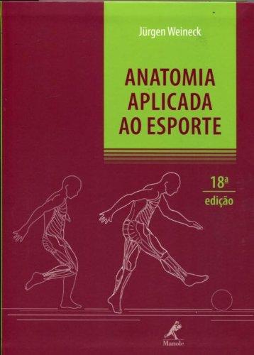 Anatomia aplicada ao esporte, livro de Weineck, Jurgen