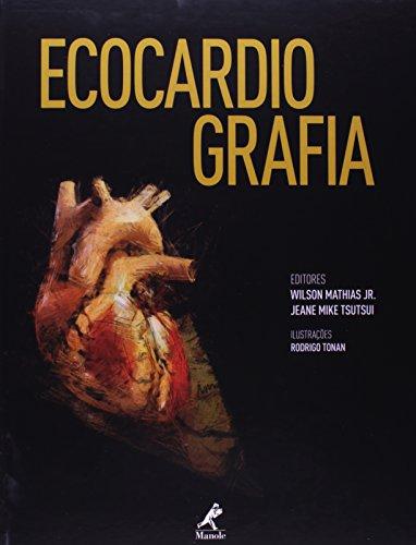 Ecocardiografia, livro de Mathias Jr., Wilson / Tsutsui, Jeane Mike