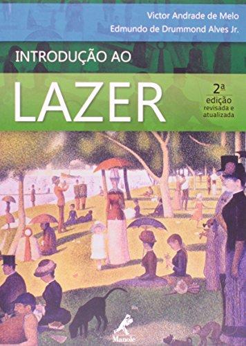 Introdução ao lazer, livro de Melo, Victor Andrade de / Alves Jr., Edmundo de Drummond