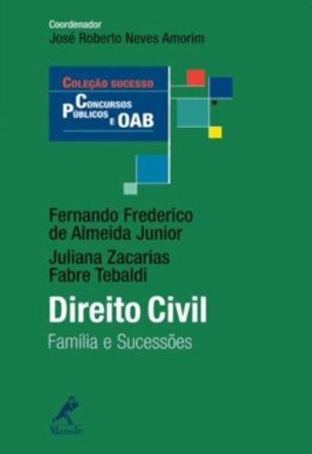 Direito Civil -Família e Sucessões, livro de Almeida Júnior, Fernando Frederico de / Tebaldi, Juliana Zacarias Fabre  / Amorim, José Roberto Neves