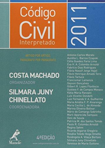 Código Civil Interpretado – 4ª edição, livro de Costa Machado, Silmara Juny Chinellato