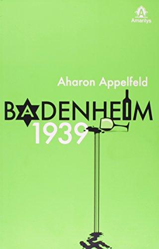 Badenheim 1939, livro de Appelfeld, Aharon