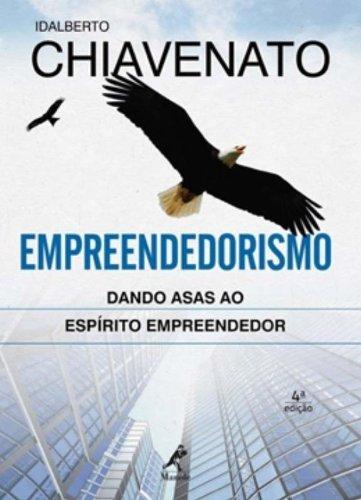 Empreendedorismo-Dando asas ao espírito empreendedor, livro de Chiavenato, Idalberto
