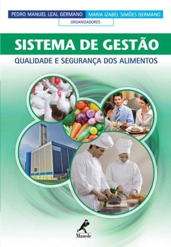 Sistema de gestão-qualidade e segurança de alimentos, livro de Germano, Pedro Manuel Leal / Germano, Maria Izabel Simões