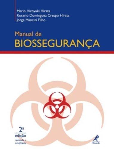 Manual de Biossegurança , livro de Hirata, Mario Hiroyuki / Hirata, Rosario Dominguez Crespo / Mancini Filho, Jorge