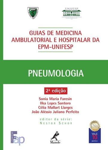Guia de Pneumologia, livro de Faresin, Sonia Maria / Santoro, Ilka Lopes / Llarges, Célia Mallart / Perfeito, João Aléssio Juliano