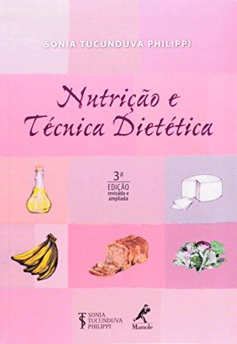 Nutrição e técnica dietética , livro de Tucunduva Philippi, Sonia