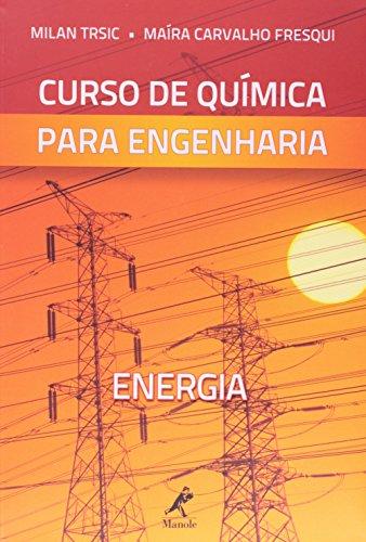 Curso de Química para Engenharia -Energia, livro de Trsic, Milan / Fresqui, Maíra Carvalho