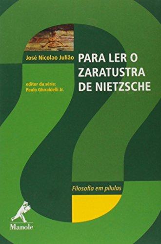 Para ler o Zaratustra de Nietzsche , livro de Ghiraldelli Jr., Paulo