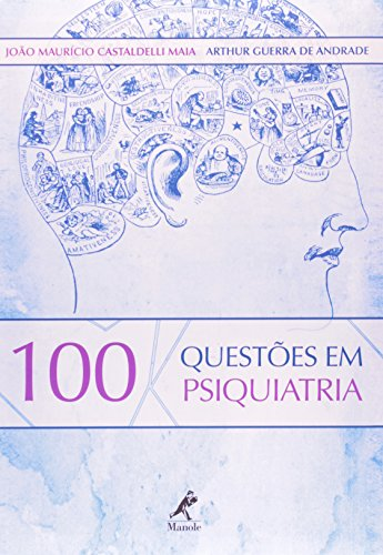 100 Questões em Psiquiatria, livro de Maia, João Maurício Castaldelli / Andrade, Arthur Guerra de