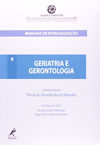 Geriatria e Gerontologia, livro de Mendes, Telma de Almeida Busch
