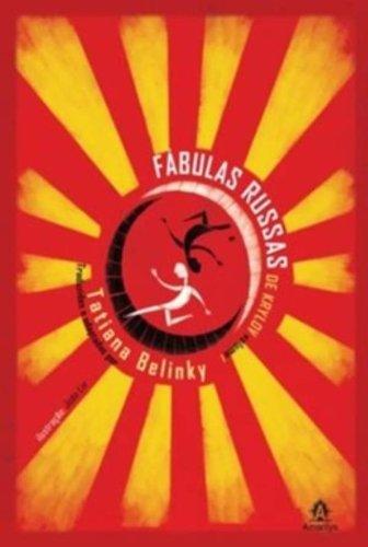 Fábulas Russas de Krylov - vol. 1, livro de Belinky, Tatiana