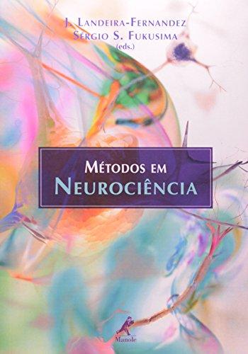 Métodos em neurociência, livro de Fernandez, J. Landeira / Fukusima, Sérgio S.