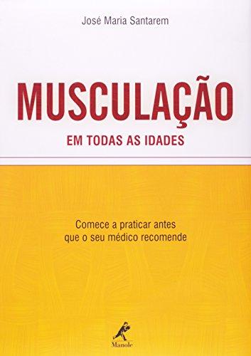 Musculação em todas as idades, livro de Santarem, José Maria