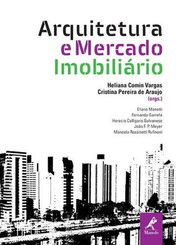 Arquitetura e mercado imobiliário, livro de Vargas, Heliana Comin / Araujo, Cristina Pereira de