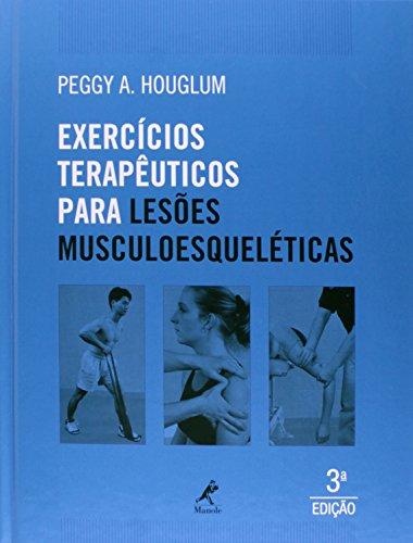 Exercícios terapêuticos para lesões musculoesqueléticas, livro de Houglum, Peggy A.