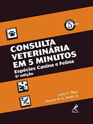 Consulta veterinária em 5 minutos-espécies canina e felina, livro de Tilley, Larry P. / Smith Jr., Francis W. K.