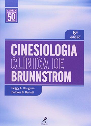 Cinesiologia clínica de Brunnstrom , livro de Houglum, Peggy A. / Bertoti, Dolores B.
