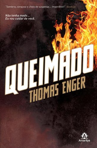 Queimado, livro de Enger, Thomas