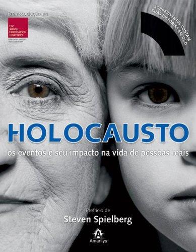 Holocausto-os eventos e seu impacto na vida de pessoas reais, livro de Spilberg, Steven