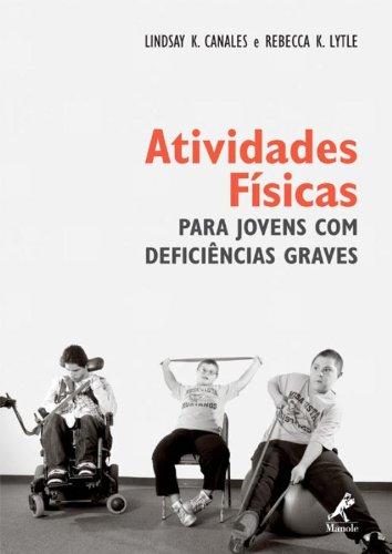 Atividades Físicas para Jovens com Deficiências Graves, livro de Canales, Lindsay K. / Lytle, Rebecca