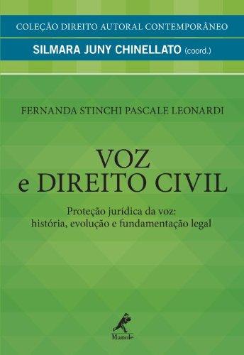Voz e Direito Civil, livro de Leonardi, Fernanda Stinchi Pascale / Chinellato, Silmara Juny