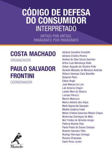 Código de Defesa do Consumidor interpretado-artigo por artigo, parágrafo por parágrafo, livro de Costa Machado, Antônio Cláudio da  / Frontini, Paulo Salvador