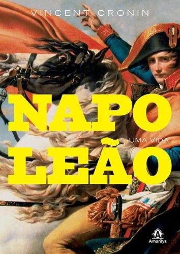 Napoleão-Uma vida, livro de Cronin, Vincent