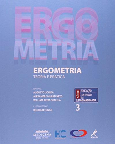 Ergometria-Teoria e prática, livro de Uchida, Augusto / Murad Neto, Alexandre / Chalela, William Azem