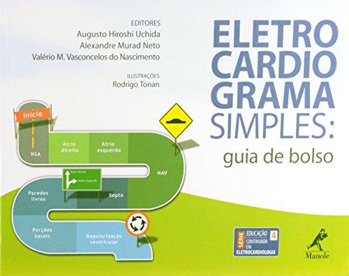 Eletrocardiograma simples-guia de bolso, livro de Uchida, Augusto / Murad Neto, Alexandre / Vasconcelos, Valério