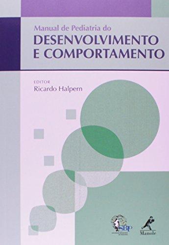 Manual de Pediatria do Desenvolvimento e Comportamento, livro de Halpern, Ricardo