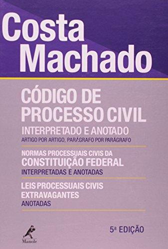 Código de Processo Civil interpretado e anotado-artigo por artigo, parágrafo por parágrafo, livro de Costa Machado