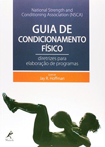 Guia de condicionamento físico-Diretrizes para elaboração de programas, livro de National Strength and Conditioning Association (NSCA)