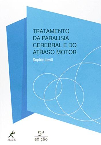 Tratamento da paralisia cerebral e do atraso motor , livro de Levitt, Sophie
