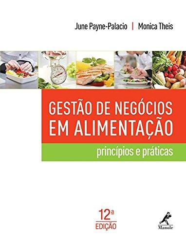 Gestão de negócios em alimentação-Princípios e práticas, livro de Payne-Palacio, June / Theis, Monica