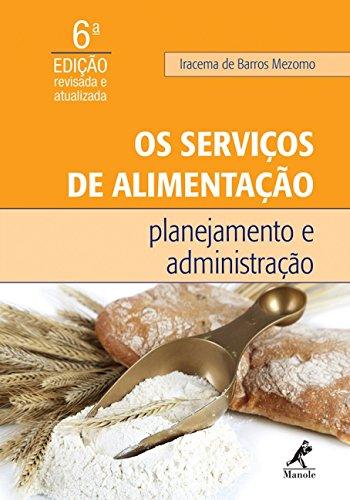 Os serviços de alimentação-planejamento e administração, livro de Mezomo, Iracema de Barros