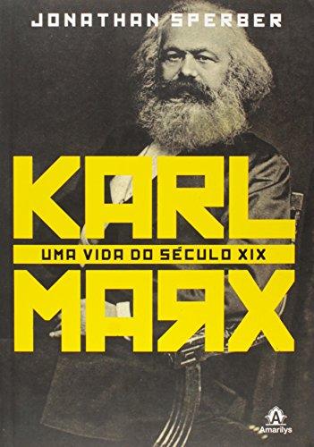 Karl Marx-Uma vida do século XIX, livro de Sperber, Jonathan
