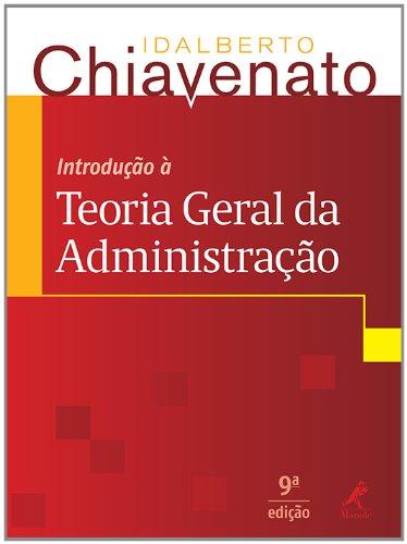 Introdução à Teoria Geral da Administração, livro de Chiavenato, Idalberto