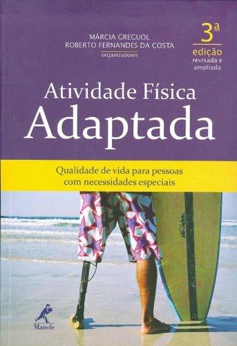 Atividade Física Adaptada , livro de Greguol, Márcia / Costa, Roberto Fernandes da