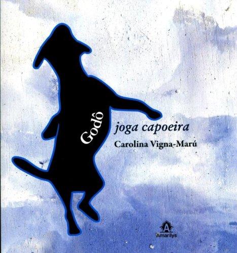 Godô joga capoeira, livro de Marú-Vigna, Carolina