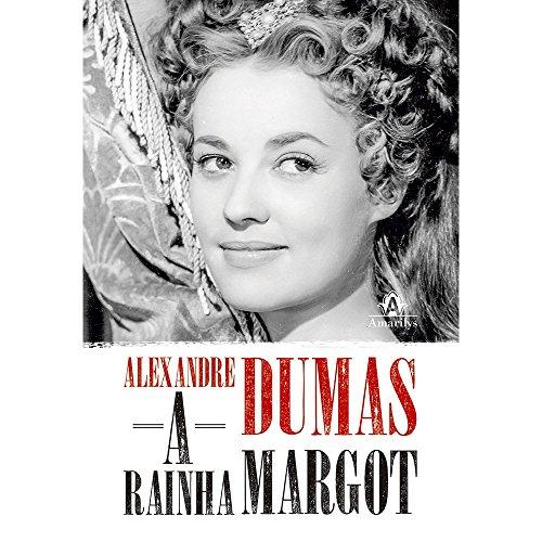 A Rainha Margot, livro de Alexandre Dumas