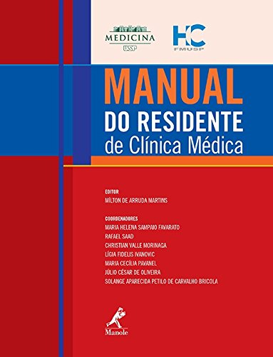 Manual do residente de clínica médica, livro de Martins, Mílton de Arruda
