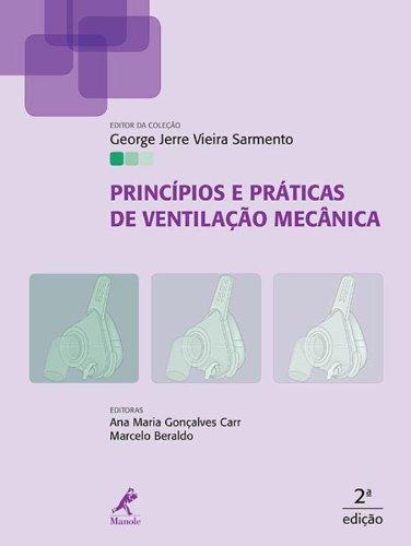 Princípios e práticas de ventilação mecânica , livro de Sarmento, George Jerre Vieira