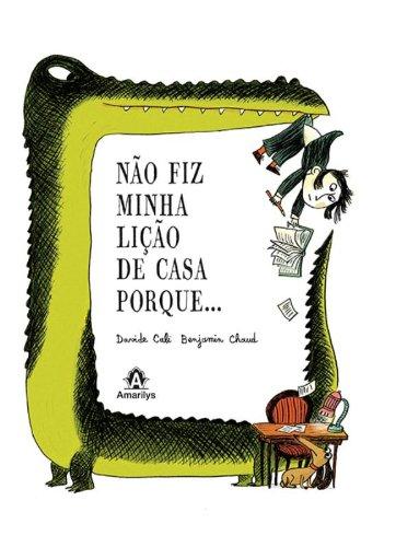 Não fiz minha lição de casa porque..., livro de Cali, Davide / Chaud, Benjamin