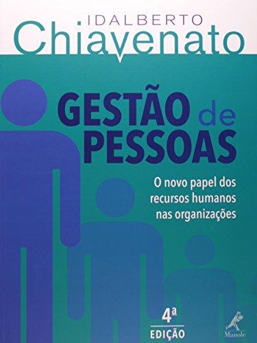 Gestão de pessoas -o novo papel dos recursos humanos nas organizações, livro de Chiavenato, Idalberto