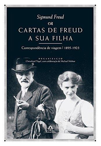 Cartas de Freud a sua filha-Correspondência de viagem - 1895 a 1923, livro de Tögel, Christfried